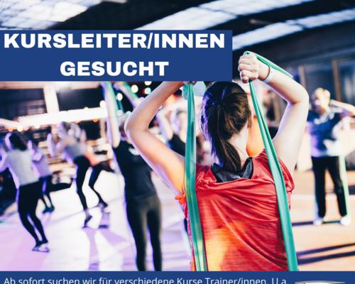 KURSLEITER/INNEN FÜR FITNESSKURSE GESUCHT